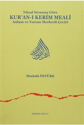 Nüzul Sırasına Göre Kur'an-ı Kerim Meali