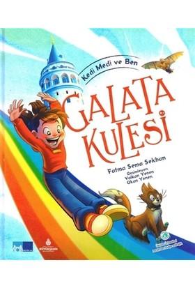 Kedi Medi ve Ben - Galata Kulesi