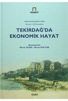 Tekirdağ'da Ekonomik Hayat