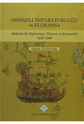 Osmanlı İmparatorluğu ve Floransa