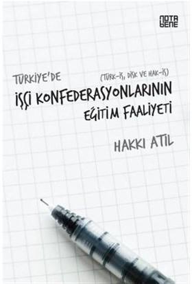 Türkiye'de İşçi Konfederasyonlarının Eğitim Faaliyeti