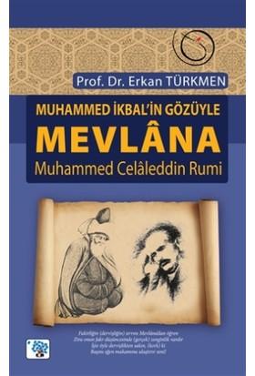 Muhammed İkbal'in Gözüyle Mevlana Muhammed Celaleddin Rumi