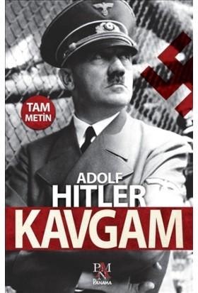 Kavgam (Tam Metin) - Adolf Hitler