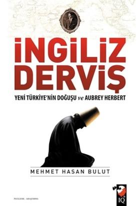 İngiliz Derviş - Mehmet Hasan Bulut