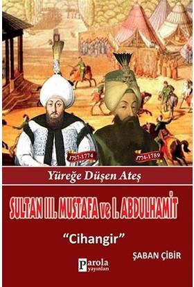 Sultan 3. Mustafa ve 1. Abdulhamit