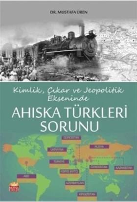 Ahıska Türkleri Sorunu