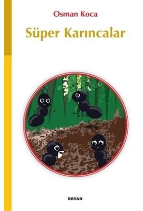 Süper Karıncalar - Osman Koca