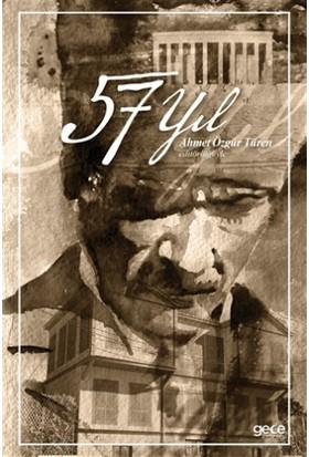 57 Yıl - Ahmet Özgür Türen
