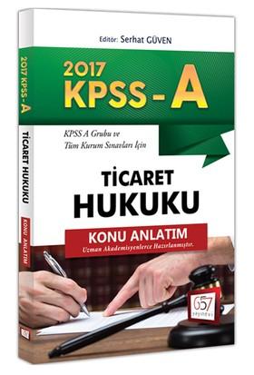 657 Yayınları Kpss 2017 A Grubu Ticaret Hukuku Konu Anlatım