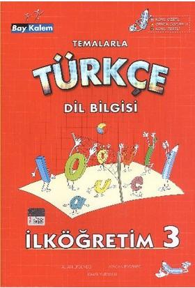 Aydan Yayıncılık Bay Kalem Temalarla Türkçe Dil Bilgisi 3