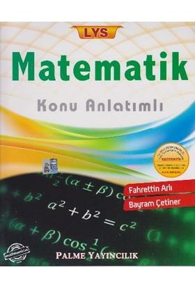 Palme LYS Matematik Konu Anlatımlı - Bayram Çetiner