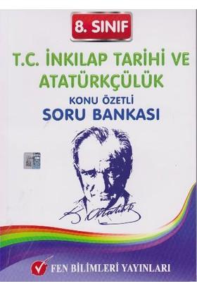 Fen Bilimleri Yayınları 8. Sınıf T.C. İnkılap Tarihi Ve Atatürkçülük Konu Özetli Soru Bankası