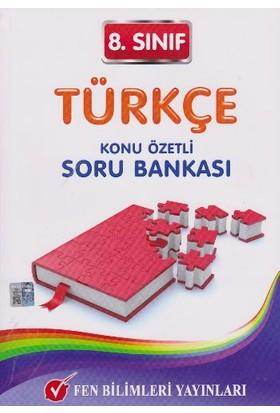 Fen Bilimleri Yayınları 8. Sınıf Türkçe Konu Özetli Soru Bankası