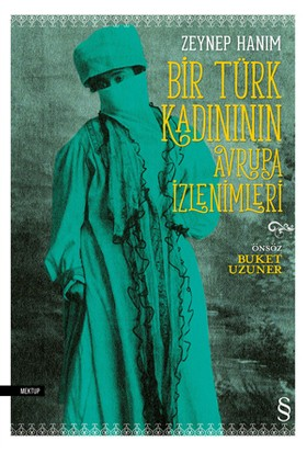Bir Türk Kadının Avrupa İzlenimleri - Zeynep Hanım