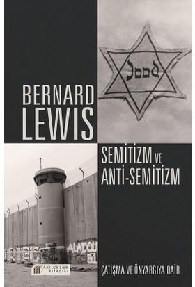 Semitizm Ve Anti Semitizm: Çatışma Ve Önyargıya Dair