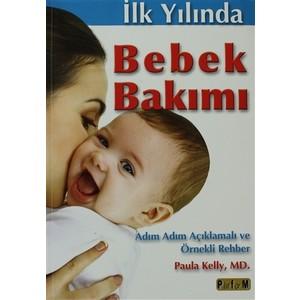 ilk yılında bebek bakımı