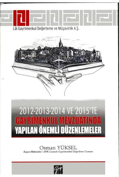 2012-2013-2014 Ve 2015'Te Gayrimenkul Mevzuatında Yapılan Önemli Düzenlemeler
