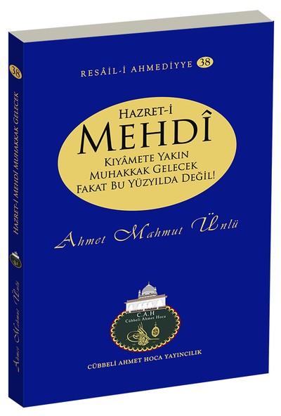 Hazret-i Mehdi - Ahmet Mahmut Ünlü