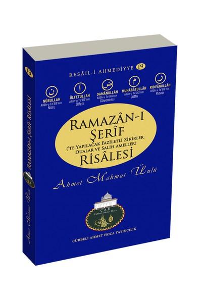Ramazan-ı Şerif Risalesi - Ahmet Mahmut Ünlü