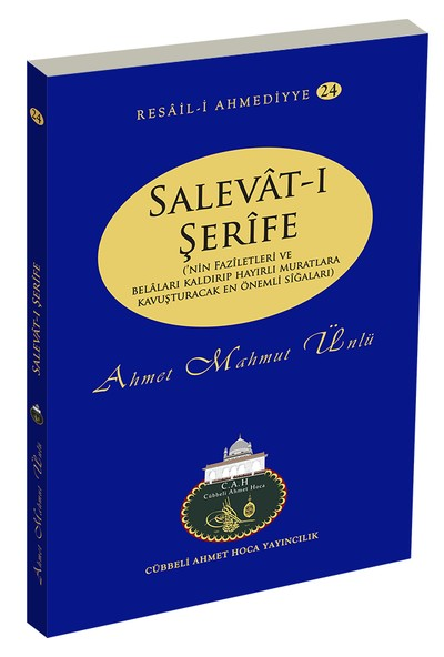 Salevat-ı Şerife - Ahmet Mahmut Ünlü