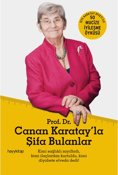 Prof. Dr. Canan Karatay'La Şifa Bulanlar - F. Nurçin Çağlar