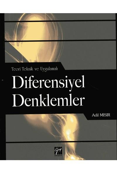 Teori Teknik Ve Uygulamalı Diferensiyel Denklemler