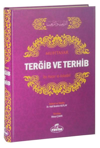 Muhtasar Tergib Ve Terhib Tercümesi - İbn Hacer El-Askalani
