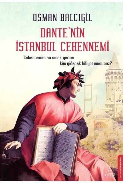Dante'nin İstanbul Cehennemi - Osman Balcıgil