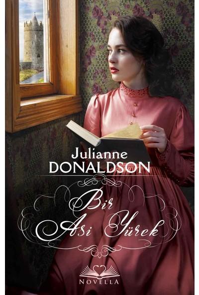 Bir Asi Yürek - Julianne Donaldson