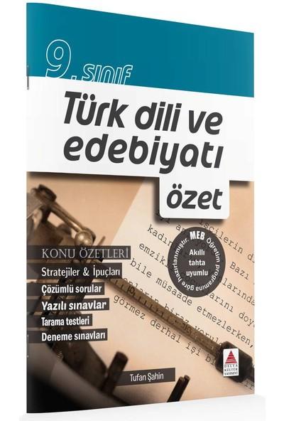 Delta Kültür Basım Yayın 9. Sınıf Türk Dili Ve Edebiyatı Özet