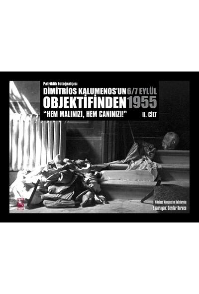 Patriklik Fotoğrafçısı Dimitrios Kalumenos'Un Objektifinden 6/7 Eylül 1955: Hem Malınızı, Hem Canınızı!