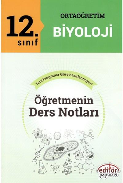 Editör Yayınları 12.Sınıf Ortaöğretim Biyoloji Öğretmenin Ders Notları