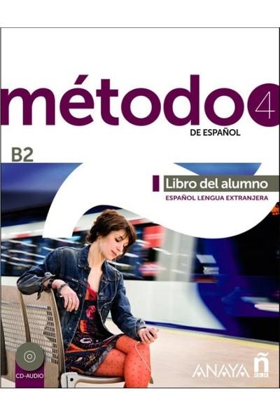 Metodo 4 Libro Del Alumno B2 +2 Cd
