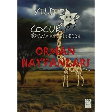Yildiz Cocuk Boyama Kitabi Serisi Orman Hayvanlari Fiyati