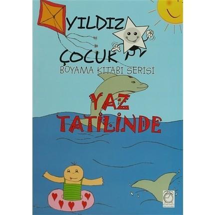 Yıldız çocuk Boyama Kitabı Serisi Yaz Tatilinde Fiyatı