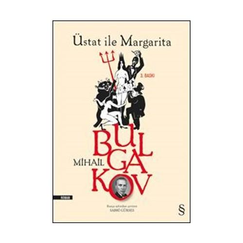 Üstat ile Margarita - Mihail Afansyeviç Bulgakov
