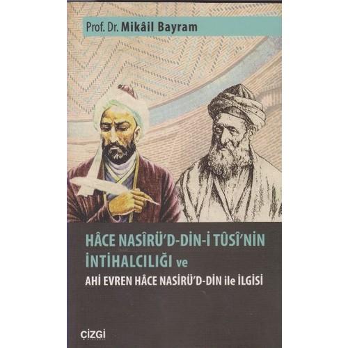 Hace Nasirü'D Din-İ Tusi'Nin İntihalcılığı Ve Ali Evren Hace Nasirüd Din İle İlgisi
