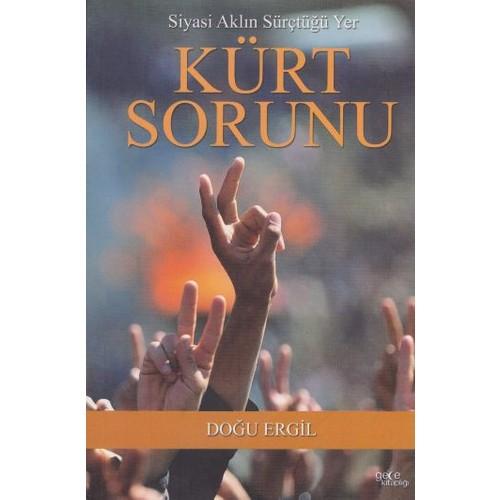 Siyasi Aklın Sürçtüğü Yer Kürt Sorunu