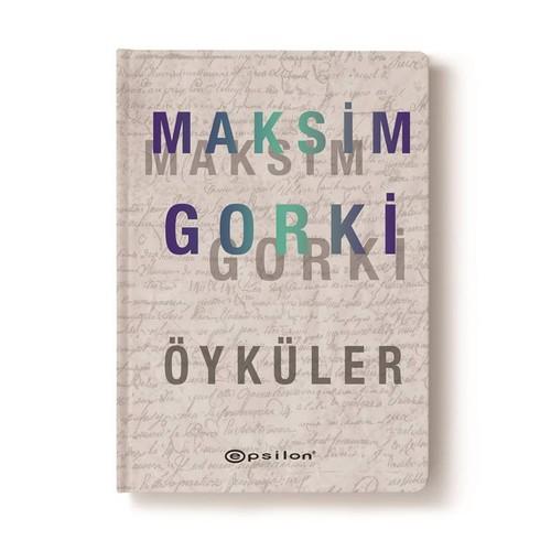 Maksim Gorki - Öyküler - Maksim Gorki