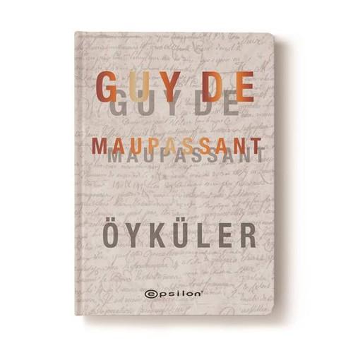 Guy De Maupassant - Öyküler
