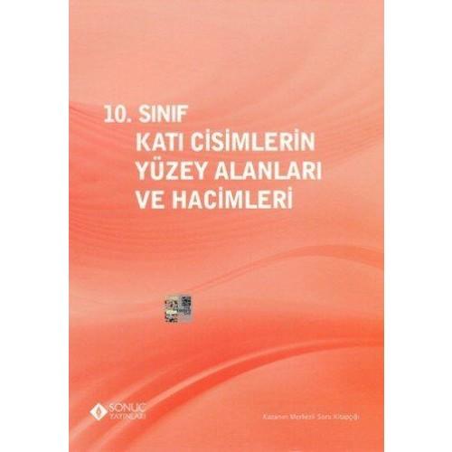 Sonuç Yayınları 10. Sınıf Katı Cisimlerin Yüzey Alanı Ve Hacimleri