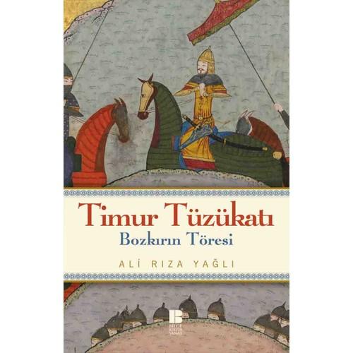 Timur Tüzükatı: Bozkırın Töresi