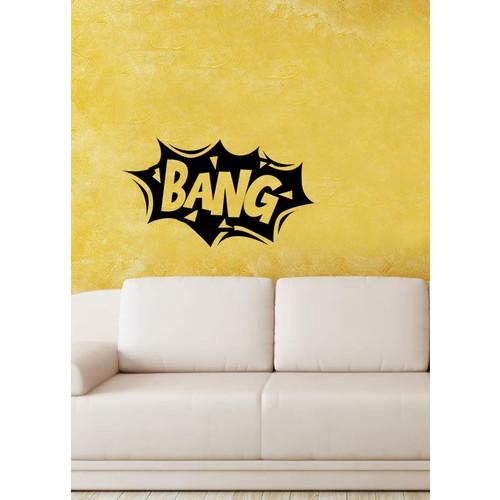 Bang Duvar Sticker