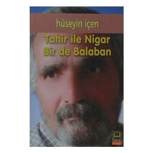 Tahir ile Nigar Bir De Balaban