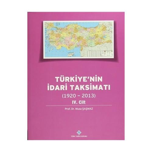 Türkiye'nin İdari Taksimatı 4. Cilt (1920 - 2013)