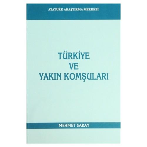 Türkiye ve Yakın Komşuları
