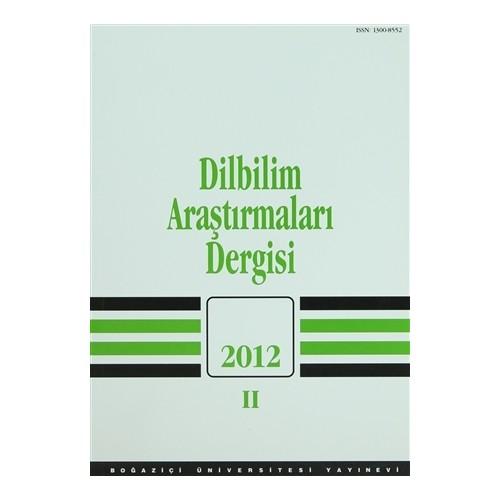 Dilbilim Araştırmaları Dergisi: 2012 / 2