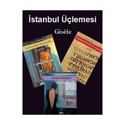"""İstanbul Üçlemesi """"Gisele"""" (3 Kitap Takım)"""