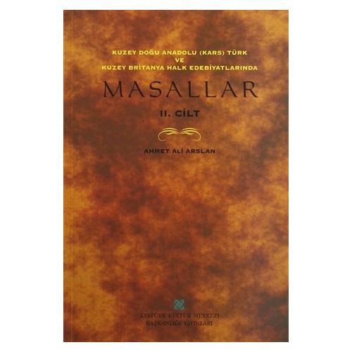 Kuzey Doğu Anadolu (Kars) Türk ve Kuzey Britanya Halk Edebiyatlarında Masallar 2. Cİlt