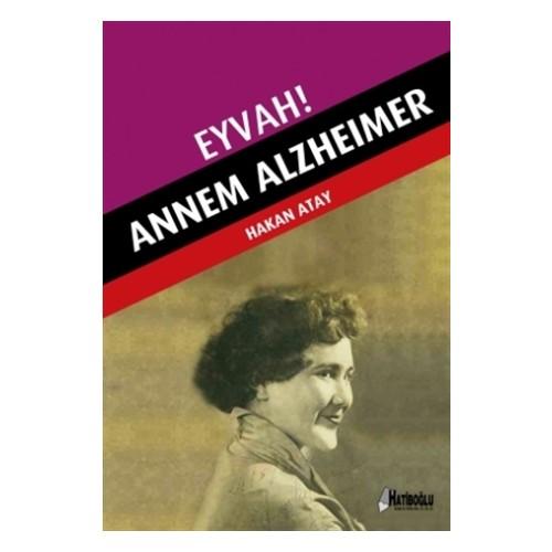 Eyvah! Annem Alzheimer